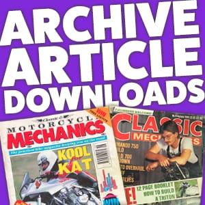 Classic Motorcycle Mechanics Archive Article Downloads